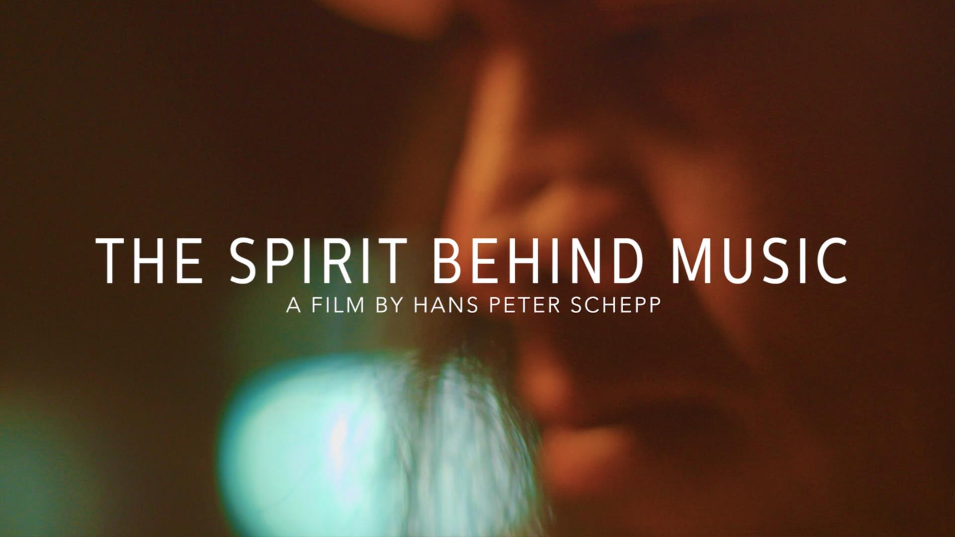 Documentary Film – The Spirit Behind Music